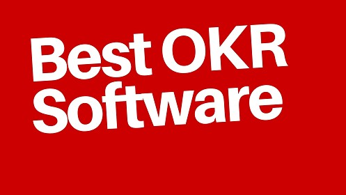 Best OKR Software Koan Gtmhub 15Five Perdoo Ally.io Weekdone Profit.co Lattice Timely 7Geese,How To Choose OKR Software? What is Objectives and Key Results (OKR) Software? Why Use OKR Software?