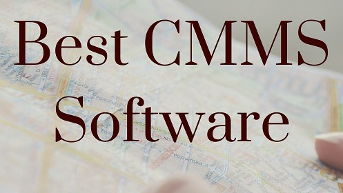 Best CMMS Software Fiix UpKeep Hippo Dude Solutions MaintainX MicroMain Emaint Maintenance Connection Fracttal FMX Limble,How To Choose Good CMMS Software? What is CMMS Software? Benefits of Using CMMS Software
